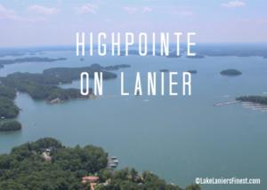 HighPointe on Lake Lanier Sheila Davis Group #1 Agents Lake Lanier home sales